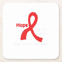 I Wear Red For Blood Cancer Awareness Fighting Square Paper Coaster