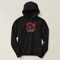 I Wear Red For Blood Cancer Awareness Hoodie