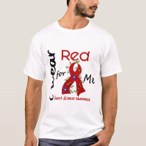 I Wear Red For Me 43 Heart Disease T-Shirt