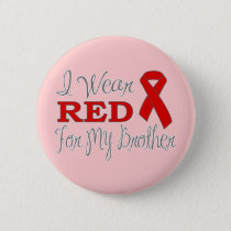 I Wear Red For My Brother (Red Ribbon) Pinback Button