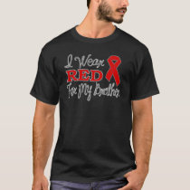 I Wear Red For My Brother (Red Ribbon) T-Shirt