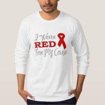 I Wear Red For My Cousin (Red Ribbon) T-Shirt