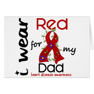 I Wear Red For My Dad 43 Heart Disease Greeting Card