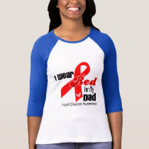 I Wear Red For My Dad Heart Disease T-Shirt