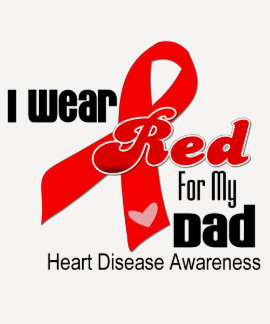 I Wear Red For My Dad Heart Disease Tee Shirt