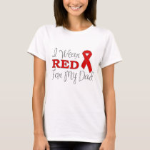 I Wear Red For My Dad (Red Ribbon) T-Shirt