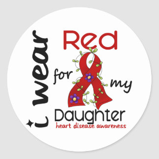 I Wear Red For My Daughter 43 Heart Disease Classic Round Sticker