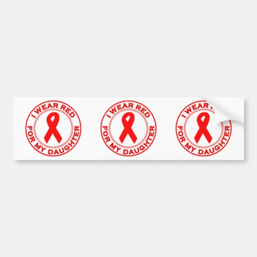I Wear Red For My Daughter Bumper Stickers