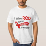 I Wear Red For My Daughter Heart Disease T-shirt