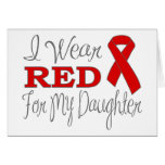I Wear Red For My Daughter (Red Ribbon) Card