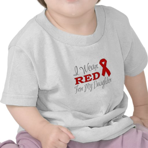 I Wear Red For My Daughter (Red Ribbon) Tee Shirts