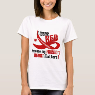 I Wear Red For My Friend's Heart 33 T-Shirt