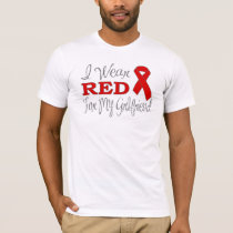 I Wear Red For My Girlfriend (Red Ribbon) T-Shirt