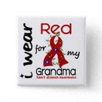 I Wear Red For My Grandma 43 Heart Disease Button