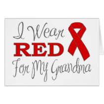 I Wear Red For My Grandma (Red Ribbon) Card