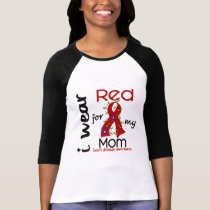 I Wear Red For My Mom 43 Heart Disease Tee Shirt