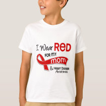 I Wear Red For My Mom Heart Disease T-Shirt