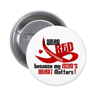 I Wear Red For My Mom 's Heart 33 Pins