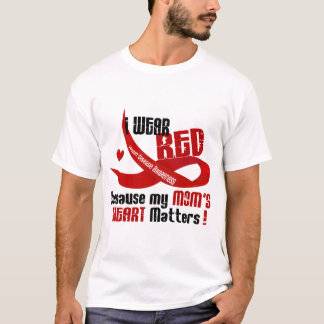 I Wear Red For My Mom 's Heart 33 T-Shirt