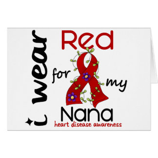 I Wear Red For My Nana 43 Heart Disease Greeting Card