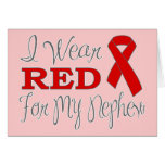 I Wear Red For My Nephew (Red Ribbon) Greeting Card