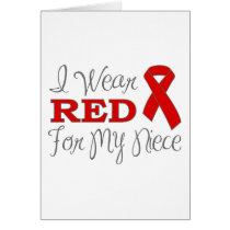 I Wear Red For My Niece (Red Ribbon) Card