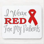 I Wear Red For My Patients (Red Ribbon) Mouse Pads