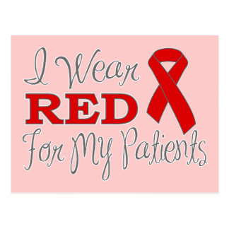 I Wear Red For My Patients (Red Ribbon) Postcard