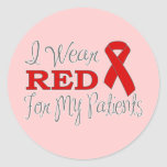 I Wear Red For My Patients (Red Ribbon) Sticker