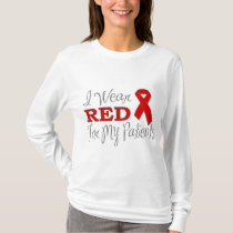 I Wear Red For My Patients (Red Ribbon) T-Shirt