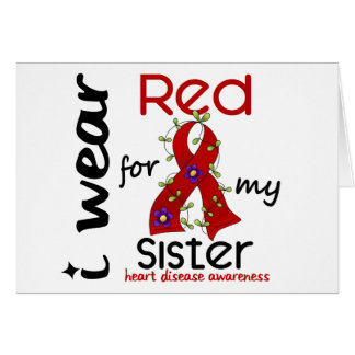 I Wear Red For My Sister 43 Heart Disease Greeting Card