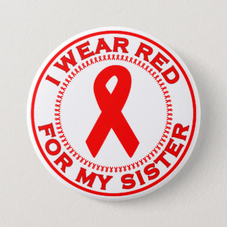 I Wear Red For My Sister Pinback Button