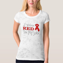 I Wear Red For My Sister (Red Ribbon) T-Shirt