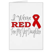 I Wear Red For My Step-Daughter (Red Ribbon) Card
