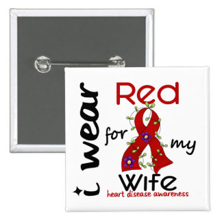 I Wear Red For My Wife 43 Heart Disease 2 Inch Square Button