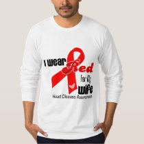 I Wear Red For My Wife Heart Disease T Shirts