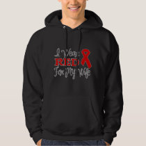 I Wear Red For My Wife (Red Ribbon) Hoodie