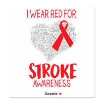 I Wear Red For Stroke Awareness Sticker