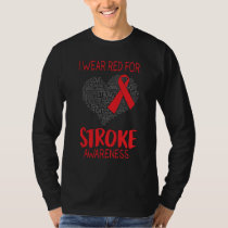 I Wear Red For Stroke Awareness T-Shirt