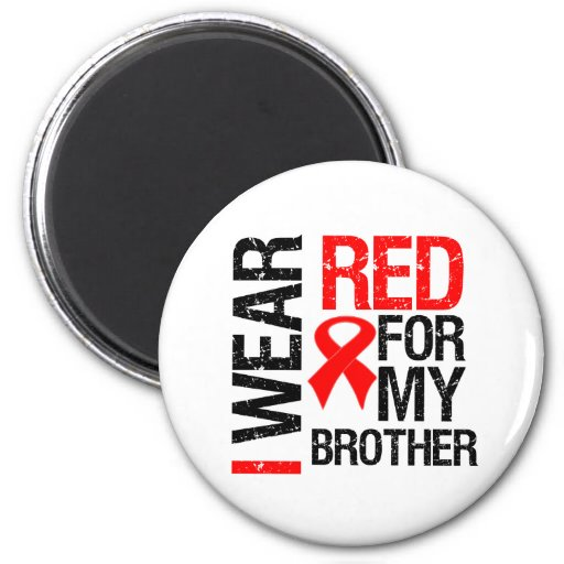 I Wear Red Ribbon For My Brother Fridge Magnet