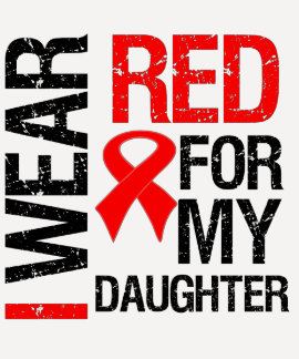 I Wear Red Ribbon For My Daughter T Shirt