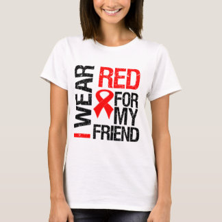 I Wear Red Ribbon For My Friend T-Shirt