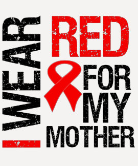I Wear Red Ribbon For My Mother Shirt