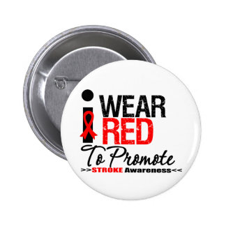 I Wear Red Ribbon To Promote Stroke Awareness 2 Inch Round Button
