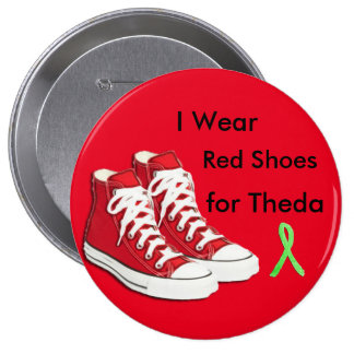 I Wear Red Shoes for Theda Pinback Button