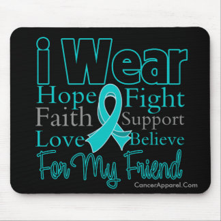 I Wear Ribbon Collage Friend - Ovarian Cancer Mouse Pad