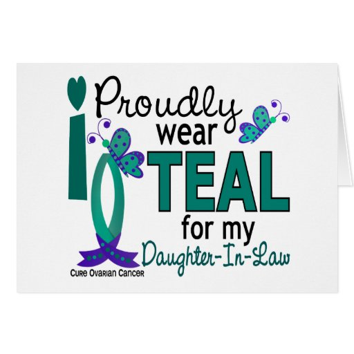 I Wear Teal For Daughter-In-Law 27 Ovarian Cancer Greeting Card