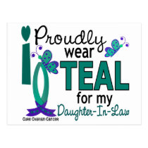I Wear Teal For Daughter-In-Law 27 Ovarian Cancer Postcard