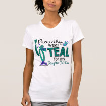 I Wear Teal For Daughter-In-Law 27 Ovarian Cancer T-Shirt