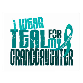 I Wear Teal For Granddaughter 6.4 Ovarian Cancer Postcard